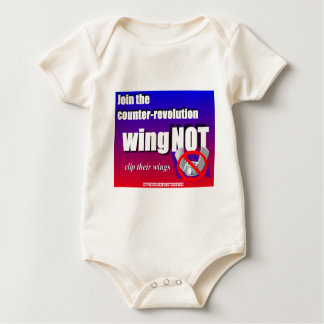 Join a counter-revolution, clip a wing-nut's wings baby bodysuit