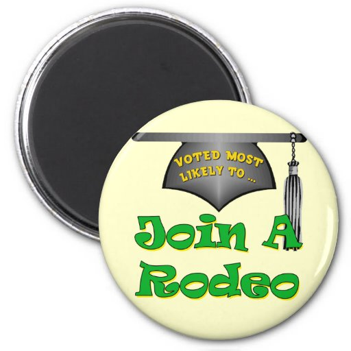 Join A Rodeo Refrigerator Magnet
