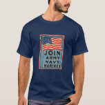 Join Army, Navy, Marines WPA 1917 T-Shirt