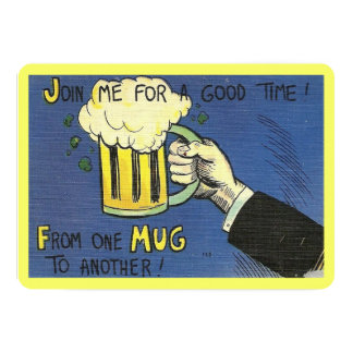 "Join Me for a Good Time! Vintage 5"" X 7"" Invitation Card"