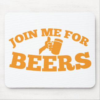 Join me for BEERS! Mouse Pad