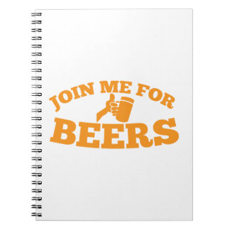 Join me for BEERS! Spiral Notebook