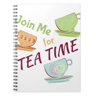 Join Me For Tea Notebook