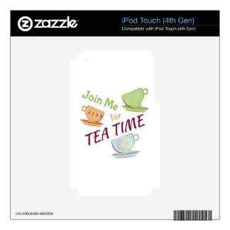 Join Me For Tea iPod Touch 4G Skin