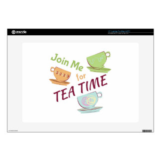 "Join Me For Tea Skin For 15"" Laptop"