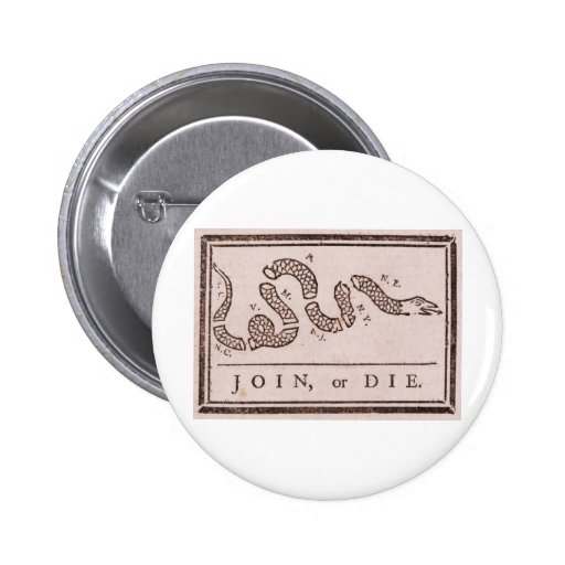 Join or Die Benjamin Franklin Political Cartoon Buttons