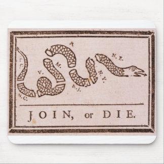 Join or Die ORIGINAL Benjamin Franklin Cartoon Mouse Pad