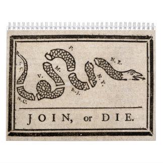 Join or Die Political Cartoon by Benjamin Franklin Calendar