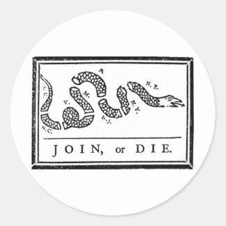 Join, or Die Classic Round Sticker
