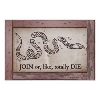 'Join or, Like, Totally Die' Poster