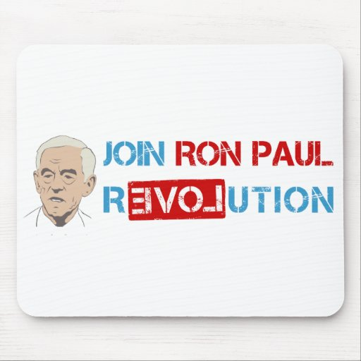Join Ron Paul revolution Mouse Pads