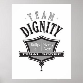 Join Team Dignity - No Bullying Poster Print
