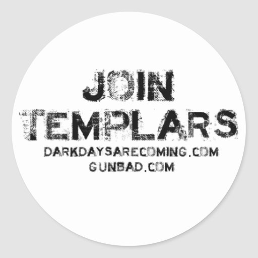 Join Templars Classic Round Sticker