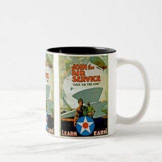 Join The Air Service ~ Give 'Er The Gun Two-Tone Coffee Mug