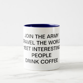 JOIN THE ARMY Two-Tone COFFEE MUG