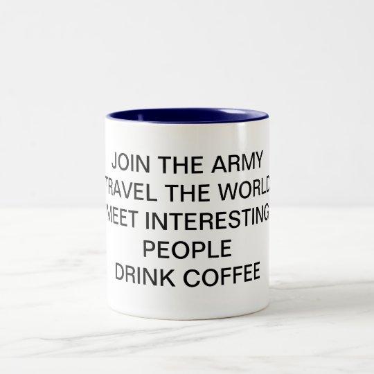 JOIN THE ARMY Two-Tone COFFEE MUG