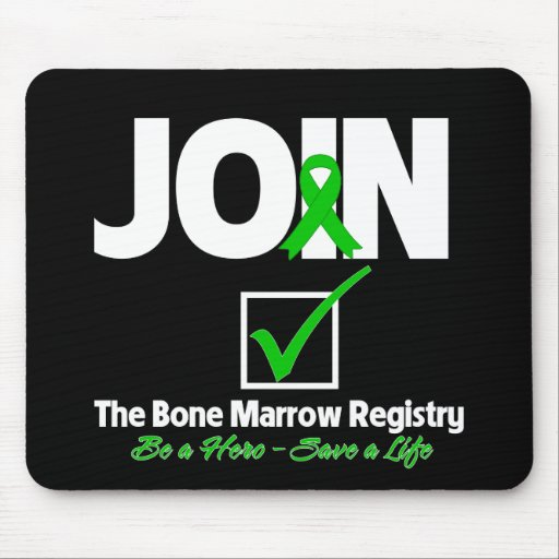 Join The Bone Marrow Registry - Save a Life Mousepad