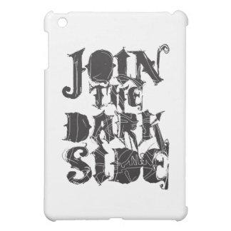 Join The Dark Side iPad Mini Case