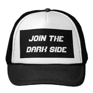 Join the dark side trucker hat