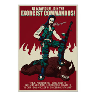 Join The Exorcist Commandos Propaganda Poster