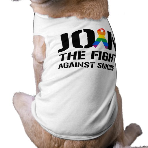 Join the fight against gay suicide pet t shirt