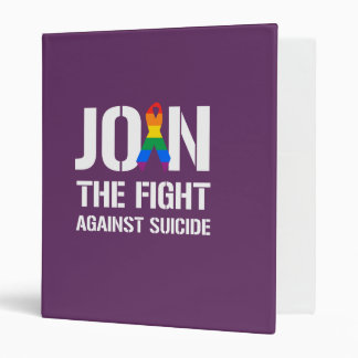 Join the fight against LGBT suicide 3 Ring Binders