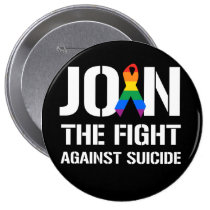 Join the fight against LGBT suicide Pinback Button