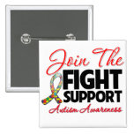 Join The Fight Support Autism Awareness Pinback Button