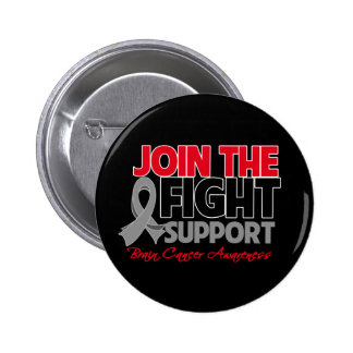 Join The Fight Support Brain Cancer Awareness Pinback Buttons