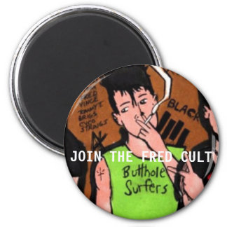JOIN THE FRED KULT REFRIGERATOR MAGNETS