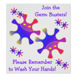 Join the Germ Busters - Wash Your Hands! Sign Print