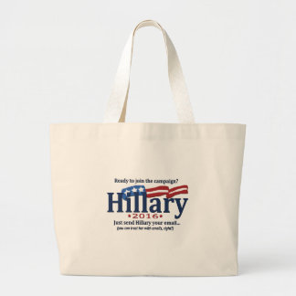 Join the Hillary Campain, Just send her your emai Large Tote Bag