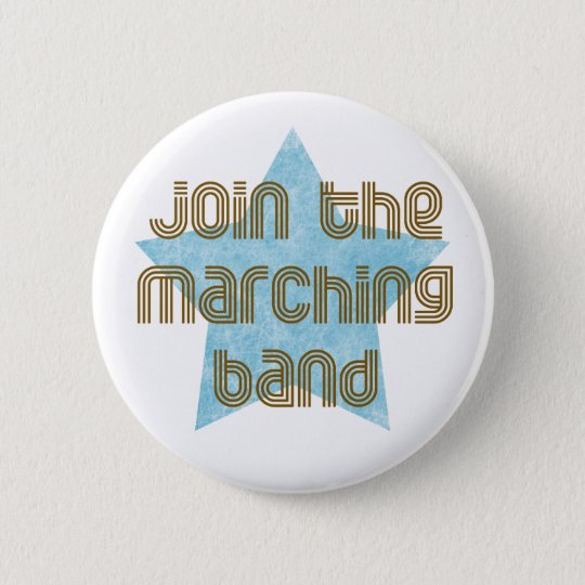 Join the Marching Band Pinback Button