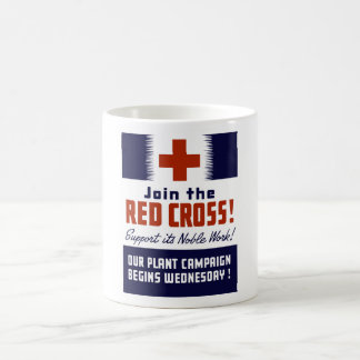 Join The Red Cross! Support Its Noble Work! Coffee Mug