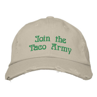 Join the Taco Army Hat