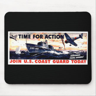 Join The  U.S. Coast Guard Today Mouse Pad