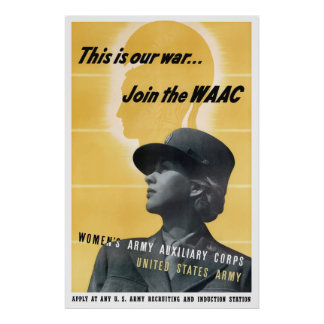 Join The WAAC -- WW2 Poster
