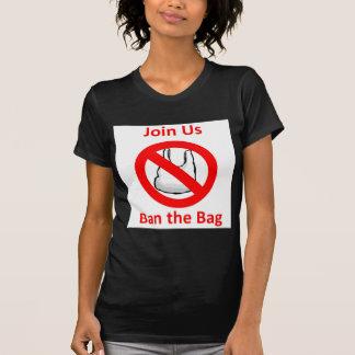 Join Us, Ban the bag around the World Tshirt