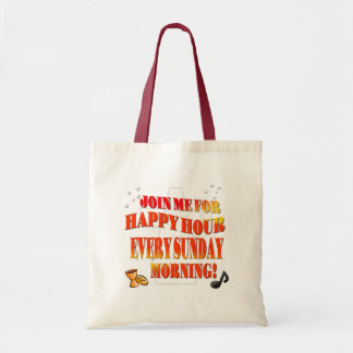 Join Us For Happy Hour Every Sunday Morning Tote Bag