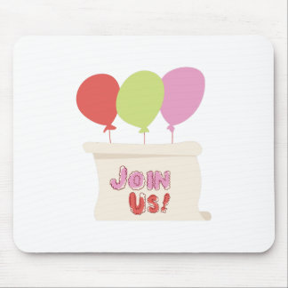 Join Us Mouse Pad