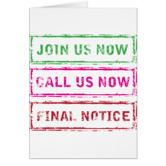 Join us now Call us now Final Notice Card