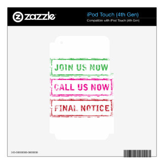 Join us now Call us now Final Notice Decal For iPod Touch 4G