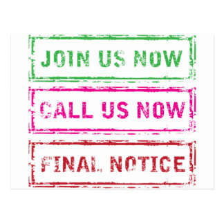 Join us now Call us now Final Notice Postcard