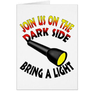 Join Us On The Dark Side Greeting Card