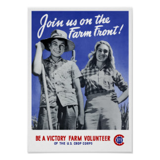 Join Us On The Farm Front -- WWII Poster