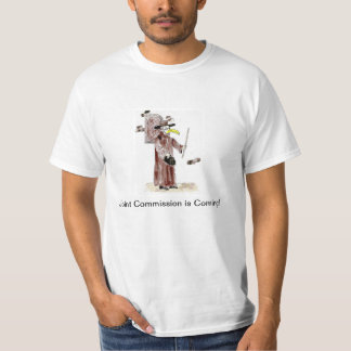 Joint Commission is Coming Tshirt