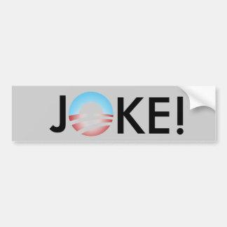 jOKE ANTI OBAMA Car Bumper Sticker