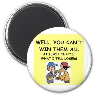 joke for winners! 2 inch round magnet