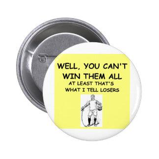 joke for winners! pinback buttons