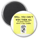 joke for winners! refrigerator magnet